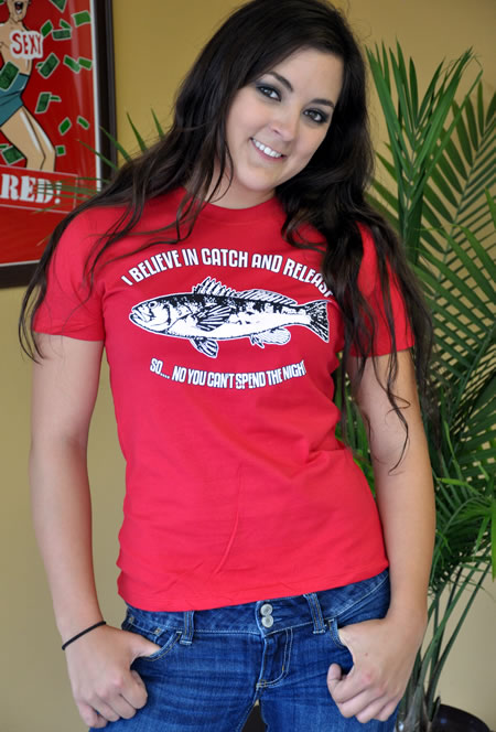 I BELEIVE IN CATCH AND RELEASE SO NO YOU CAN'T SPEND THE NIGHT T-SHIRT